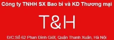 Công Ty TNHH Sản Xuất Bao Bì Và Kinh Doanh Thương Mại T&H
