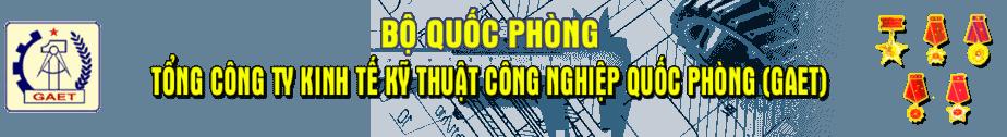 Tổng Công TY Kinh Tế KỸ THUẬT CÔNG NGHIỆP QUỐC PHÒNG