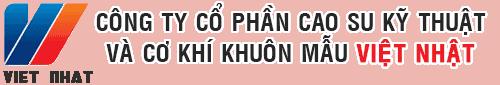Công Ty CP Cao Su Kỹ Thuật Và Cơ Khí Khuôn Mẫu Việt Nhật